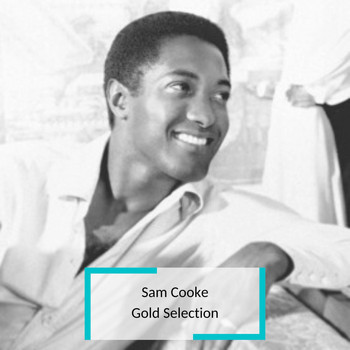 Sam Cooke - Sam Cooke - Gold Selection