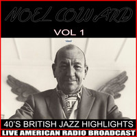 Noel Coward - 40's British Jazz Highlights (Live)