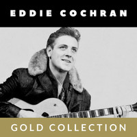 Eddie Cochran - Eddie Cochran - Gold Collection