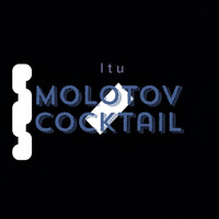 ITU - Molotov Cocktail