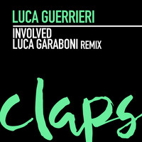 Luca Guerrieri - Involved (Luca Garaboni Remix)