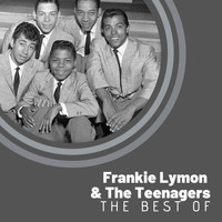 Frankie Lymon & The Teenagers - The Best Of Frankie Lymon & The Teenargers