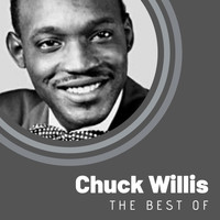 Chuck Willis - The Best of Chuck Willis