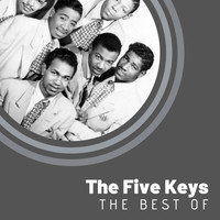 The Five Keys - The Best of The Five Keys