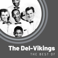 The Del-Vikings - The Best of The Del-Vikings