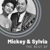 Mickey & Sylvia - The Best of Mickey & Sylvia
