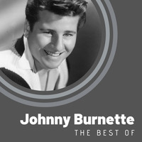 Johnny Burnette - The Best of Johnny Burnette