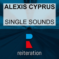 Alexis Cyprus - Single Sounds