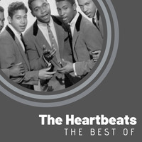 The Heartbeats - The Best of The Heartbeats