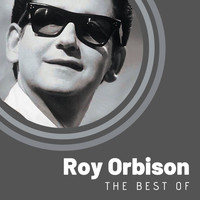 Roy Orbison - The Best of Roy Orbison