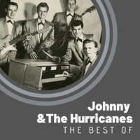 Johnny & the Hurricanes - The Best of Johnny & The Hurricanes