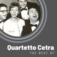 Quartetto Cetra - The Best of Quartetto Cetra