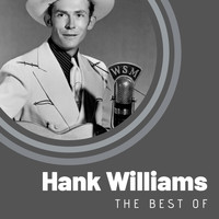 Hank Williams - The Best of Hank Williams