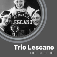 Trio Lescano - The Best of Trio Lescano