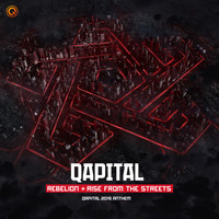 Rebelion - Rise From The Streets (QAPITAL 2019 Anthem)
