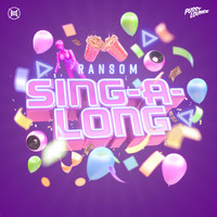 Ransom - Sing-A-Long (Extended Mix)