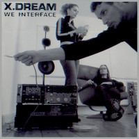 X-Dream - We Interface
