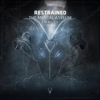 Restrained - The Mental Asylum Sampler 1