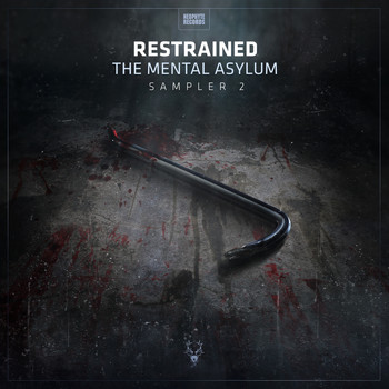 Restrained - The Mental Asylum Sampler 2 (Explicit)