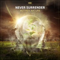 Never Surrender - Mother Nature