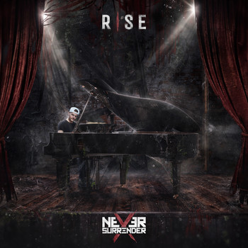 Never Surrender - Rise (Explicit)