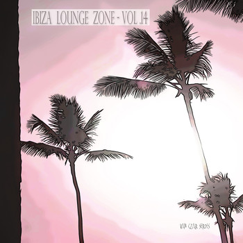 Various Artists - Ibiza Lounge Zone, Vol. 14