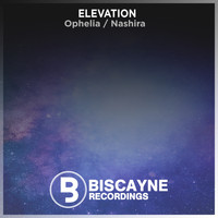 Elevation - Ophelia / Nashira