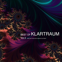 Klartraum - Best of Klartraum, Vol. 3 - Deep Tech House Dub Originals from Berlin (Explicit)