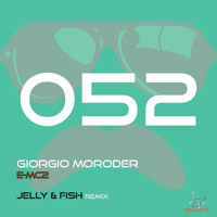 Giorgio Moroder - E=MC2 (Jelly & Fish Remix)