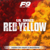 Lil Skies - Red & Yellow (From Road To Fast 9 Mixtape [Explicit])
