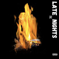 RK - Late Nights (Explicit)