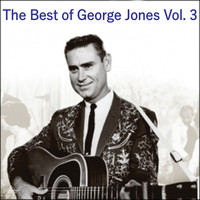 George Jones - The Best of George Jones Vol. 3