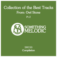 Owl Stone - Collection of the Best Tracks From: Owl Stone, Pt. 2