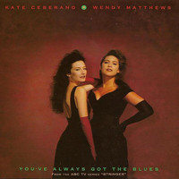 "Kate Ceberano - You've Always Got The Blues (From The ABC TV Series ""Stringer"")"