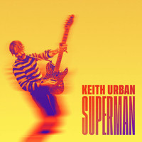 Keith Urban - Superman