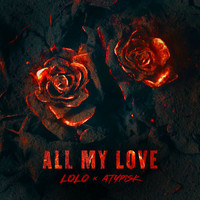 Lolo - ALL MY LOVE (Explicit)