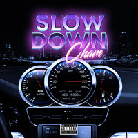 Cham - Slow Down (Explicit)