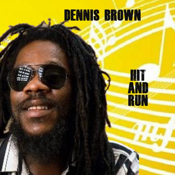 Dennis Brown - Hit & Run