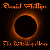 Daniel Phillips - The Witching Hour