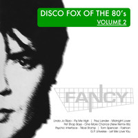 Fancy - DiscoFox of the 80's, Vol. 2