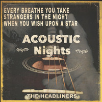 The Headliners - Acoustic Nights