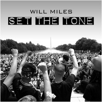 Will Miles - Set The Tone
