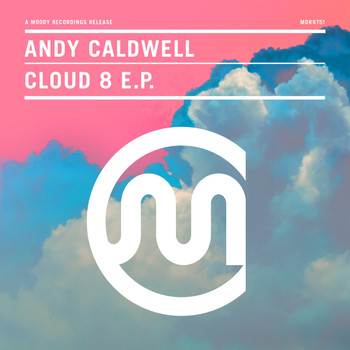 Andy Caldwell - Cloud 8 EP