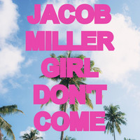 Jacob Miller - Girl Don't Come