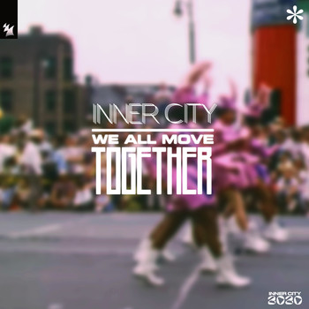 Inner City - We All Move Together