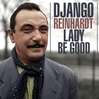 Django Reinhardt - Lady Be Good