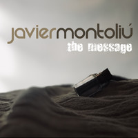 Javier Montoliu - The Message