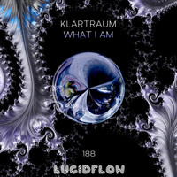 Klartraum - What I Am