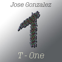 Jose Gonzalez - T-One
