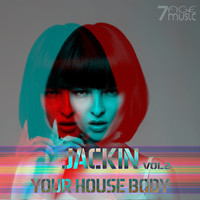 Various Artists - Jackin Your House Body, Vol. 2